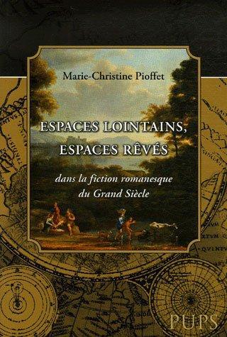 Marie-Christine Pioffet, Espaces lointains
