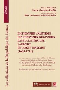 Dictionnaire analytique des toponymes imaginaires dans la littérature narrative de langue française (1605-1711)