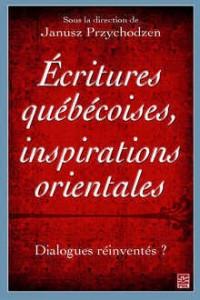 Écritures québécoises, inspirations orientales, Québec